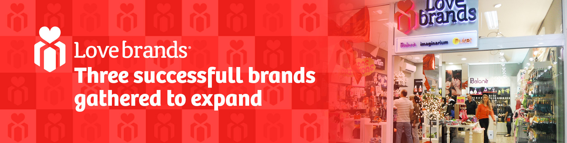 Love Brands - Three successfull brands gathered to expand