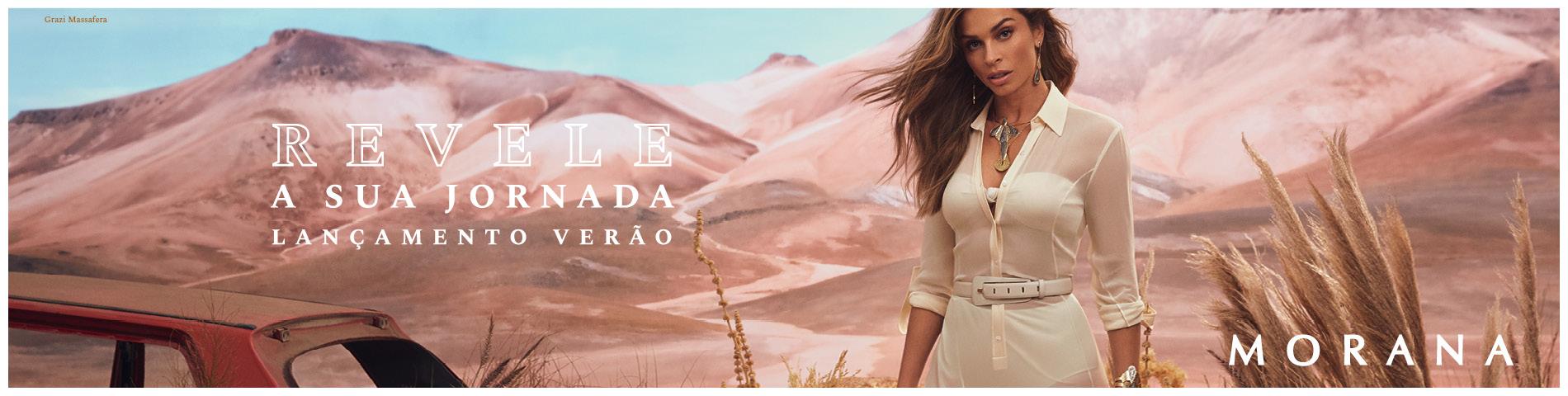 Revele sua jornada - Lançamento Verão com Grazi Massafera -  Morana